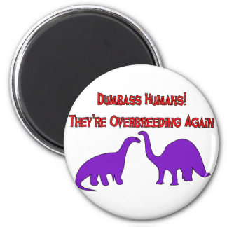 Overbreeding Dinosaurs 6 Cm Round Magnet