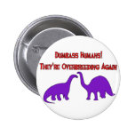 Overbreeding Dinosaurs Pin