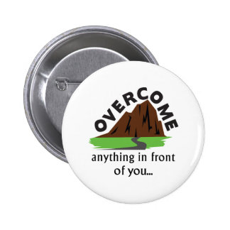 Overcome Anything 6 Cm Round Badge