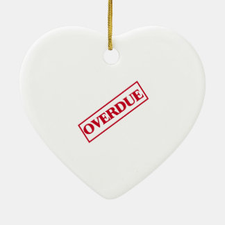 Overdue Stamp - Red Ink Ceramic Heart Decoration