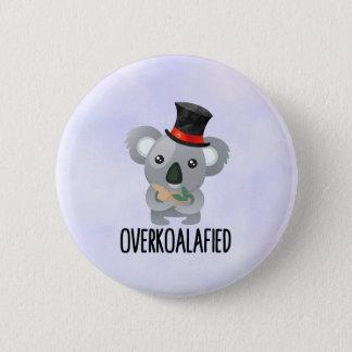 Overkoalafied Pun Cute Koala in Top Hat 6 Cm Round Badge