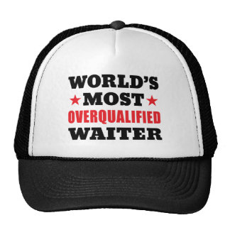 Overqualified Waiter Cap