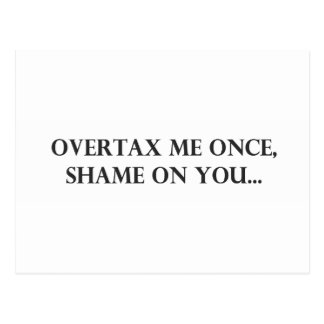 Overtax Me Once.pdf Postcards