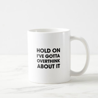 Overthink About It Coffee Mug