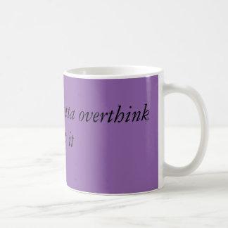 Overthink Things Coffee Mug