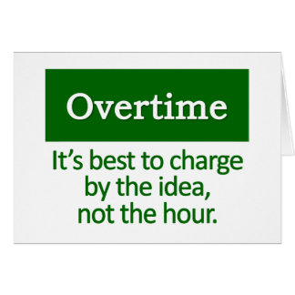 Overtime   note card