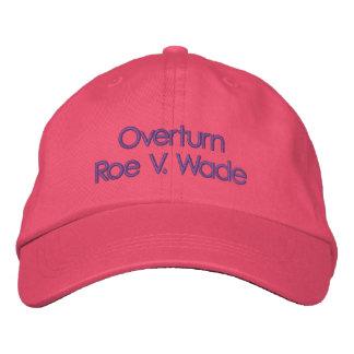 Overturn Roe V Wad, Pro Life Hat, Baseball Cap