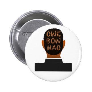 OWE BOW MAO Button