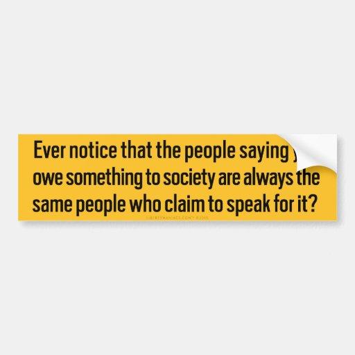 Owing society Bumper Sticker