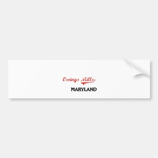 Owings Mills Maryland City Classic Bumper Stickers