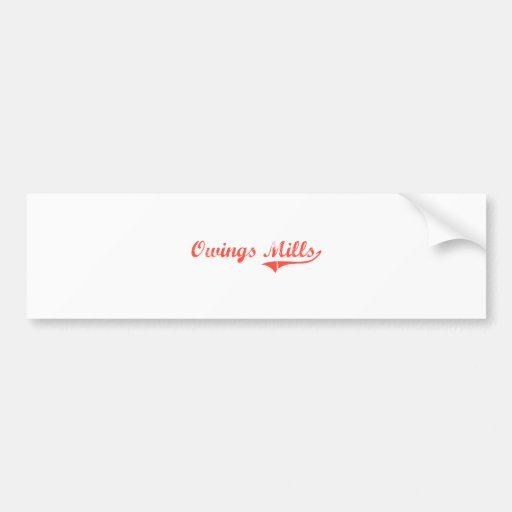 Owings Mills Maryland Classic Design Bumper Stickers