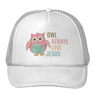Owl Always Love Jesus Cap