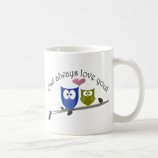 Owl always love you! basic white mug