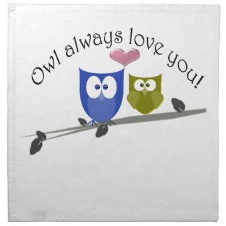 Owl always love you, cute Owls Art Napkin