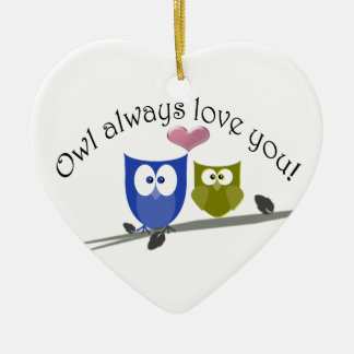 Owl always love you! Ornament