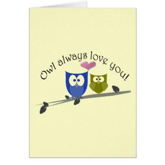 Owl always love you Valentine s Greeting Card