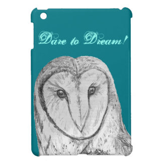 "Owl art ""Dare to Dream"" iPad Mini case"