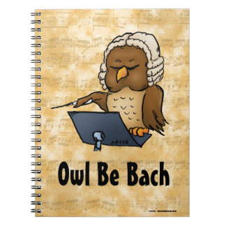 Owl Be Bach Notebook