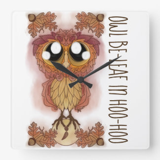 Owl Be-leaf In Hoo-Hoo (October 2017) Square Wall Clock