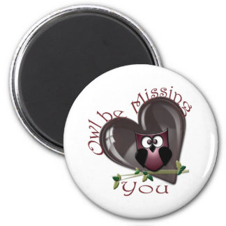 Owl be Missing You, Cute Owl and Heart 6 Cm Round Magnet