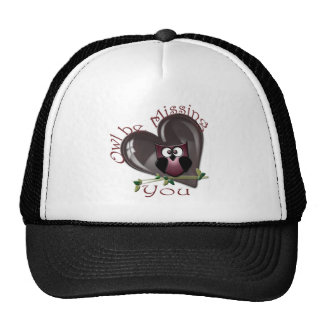 Owl be Missing You, Cute Owl and Heart Cap