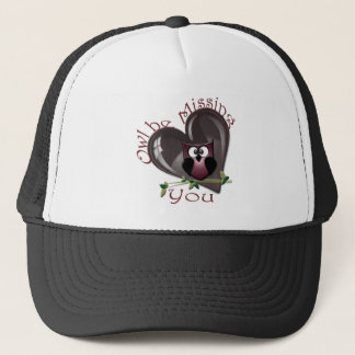 Owl be Missing You, Cute Owl and Heart Trucker Hat