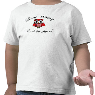 Owl Be There Shirt
