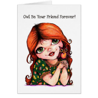 Owl Be Your Friend Forever! Greeting Card