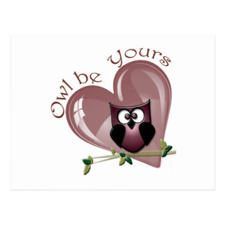 Owl be Yours, Valentines Greeting Card Postcard