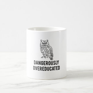 owl, dangerously overeducated coffee mug