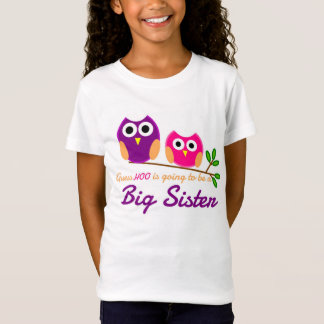 Owl, Guess Who is going to be a Big Sister T-Shirt