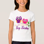 Owl, Guess Who is going to be a Big Sister T Shirts