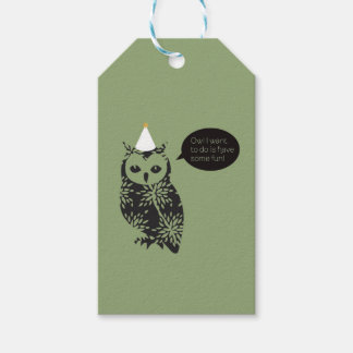 Owl I want to do is have some fun! gift tag