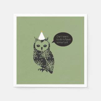 Owl I want to do is have some fun! napkins Disposable Napkins