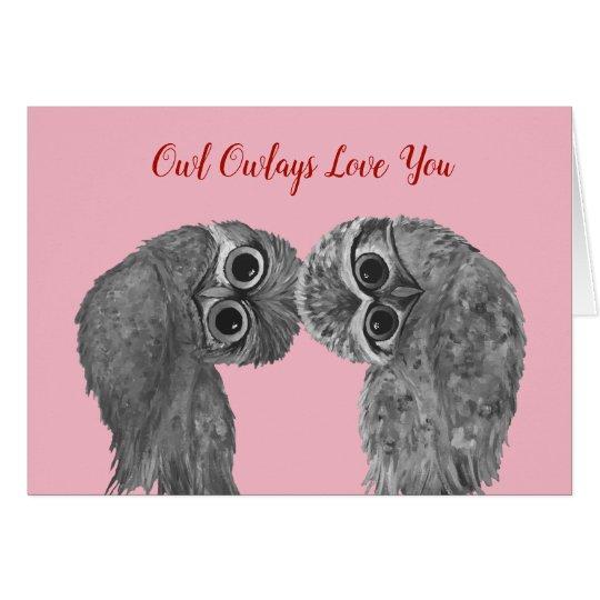Owl Owlays Love You Valentine Card
