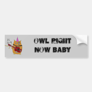 Owl Right Now Baby Rocker Owl Bumper Sticker
