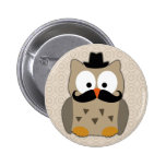 Owl with Moustache and Hat Pinback Button