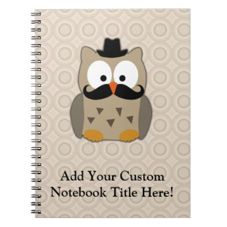 Owl with Mustache and Hat Notebooks