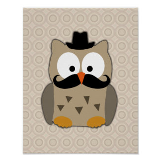 Owl with Mustache and Hat Posters