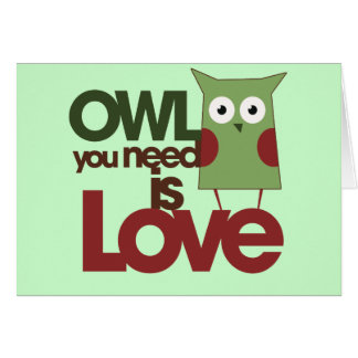 Owl you need is love card