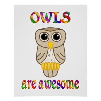Owls are Awesome Posters