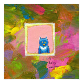 """Owls are Carnivores - fun owl painting art 5.25"""" Square Invitation Card"""