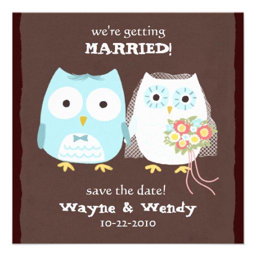 Owls Wedding Bride and Groom Save the Date Custom Announcement