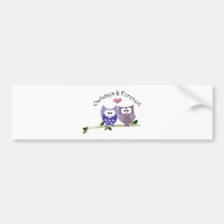 Owlways and Forever! Cute Owl design Bumper Sticker