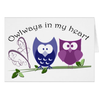 Owlways in my heart, cute Owl Gifts Greeting Card