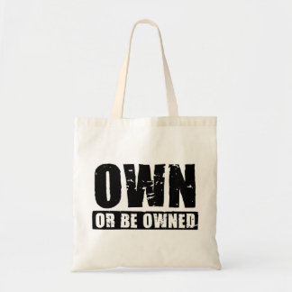 Own or Be Owned (black-distressed) Budget Bag