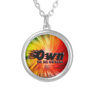 OWN OR BE OWNED ROUND PENDANT NECKLACE