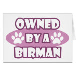 Owned By A Birman Greeting Card