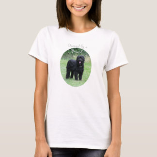Owned by a Briard dog ladies t-shirt, gift idea T-Shirt