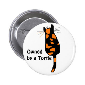 Owned by a Tortie cat button